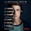 Soundtrack - 13 Reasons Why - Sampler