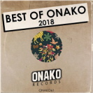 Various Artists - Best Of Onako 2018