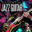 Various Artists - Essential Jazz Guitar