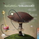 Various Artists - Kollektiv Traumwelt 22