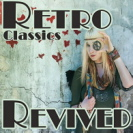 Various Artists - Retro Classics Revived