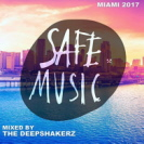Various Artists - Safe Miami 2017