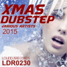 Various Artists - Xmas Dubstep 2015